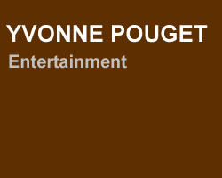 yvonne pouget - entertainment